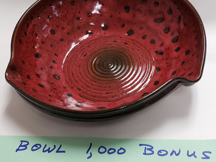 Whoever buys our 1,000th bowl, will receive this one as a FREE BONUS BOWL. We are getting close.