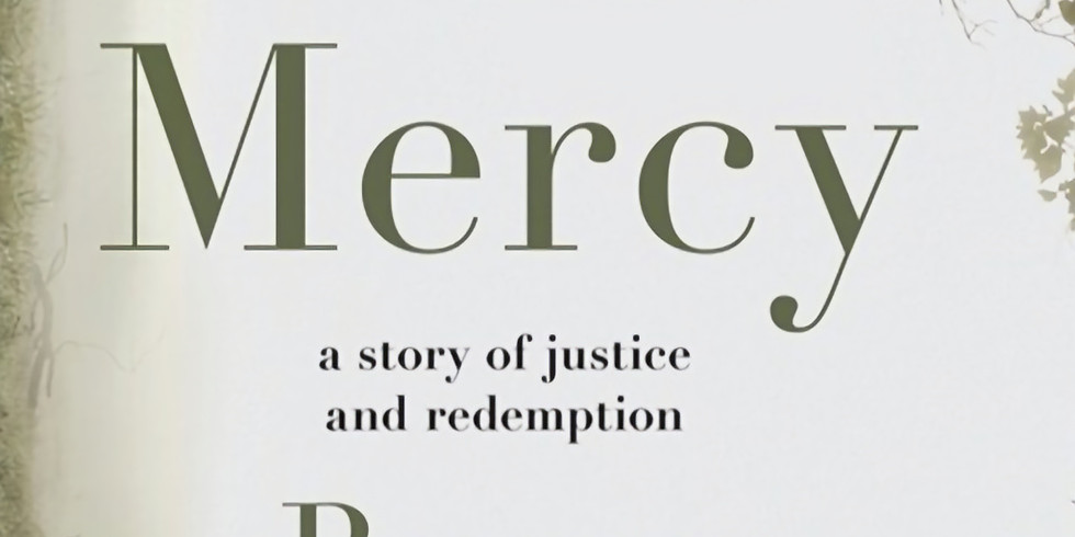 """August Zoom On-line Book Club, """"Just Mercy"""" by Bryan Stevenson"""