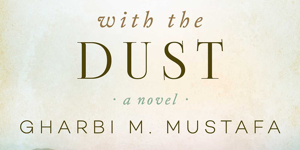 """September Book Club """"What Comes with the Dust"""" by Gharbi Mustafa"""
