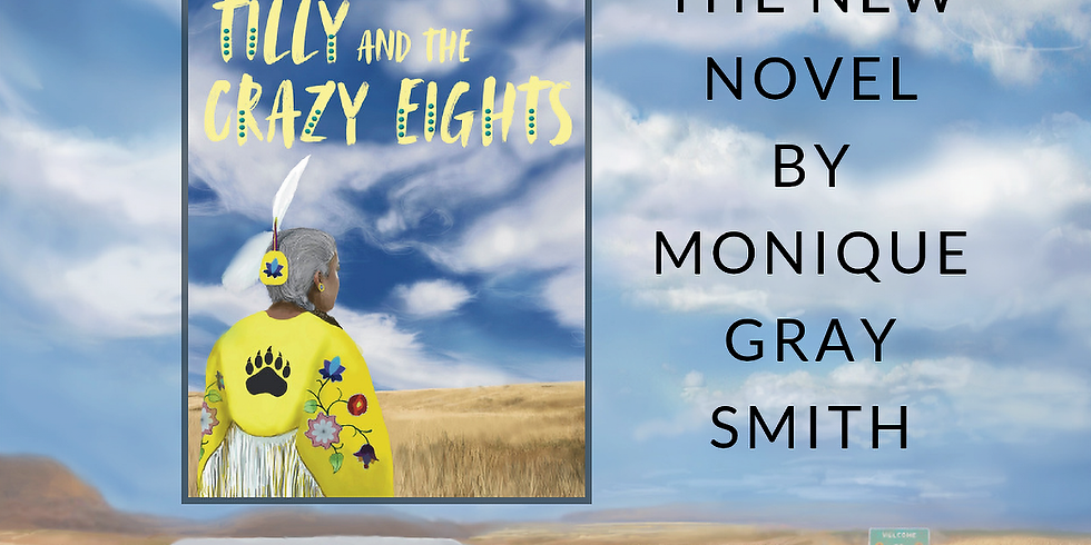 BOOK CLUB:  TILLY AND THE CRAZY EIGHTS by Monique Gray Smith