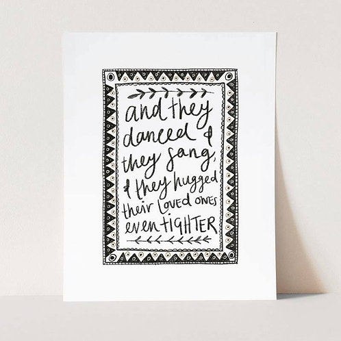And They Danced Print