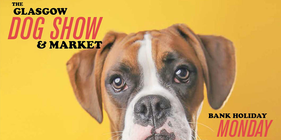 The Glasgow Dog Show & Market sponsored by Bowed Over