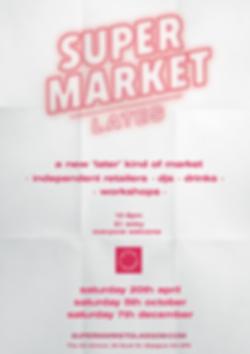 SuperMarket Lates at Glasgow School of Art Market