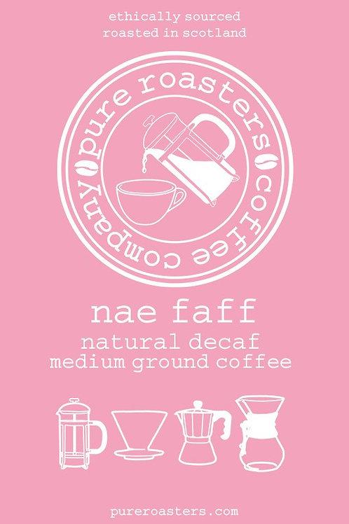 Nae Faff - Decaf