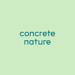 Concrete Nature