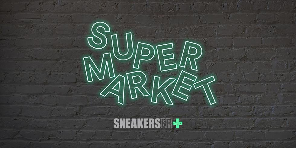 POSTPONED - Super Market SNKR CAFE