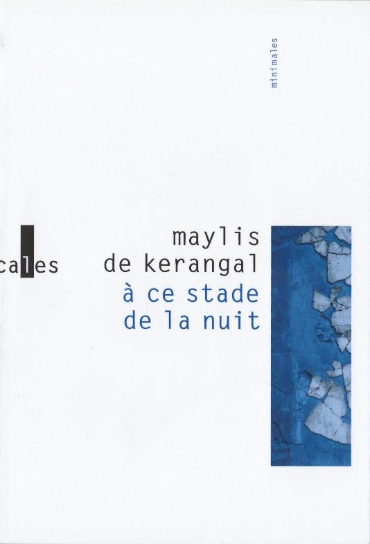Maylis de Kerangal, à ce stade de la nuit