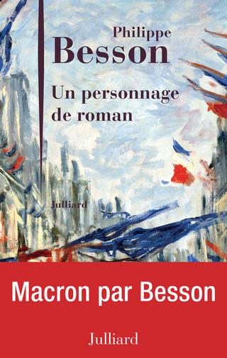 "Philippe Besson, ""Unpersonnage deroman"""