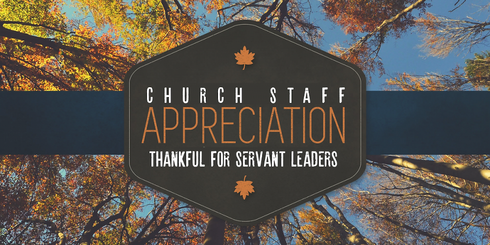Pastor and Ministry Staff Appreciation Month