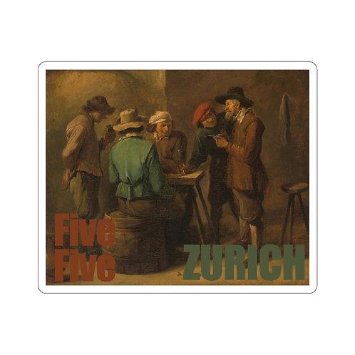 Five Against One - Zurich