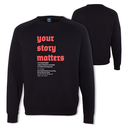 Your Story Matters Crew Neck