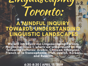 Linguascaping Toronto, April 15th at OISE