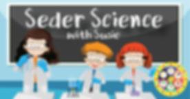 Seder Science with Susie.jpg