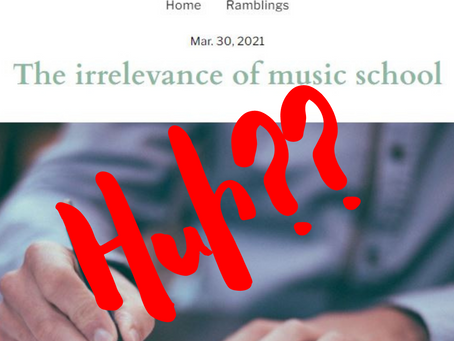 The Irrelevance of Music School?