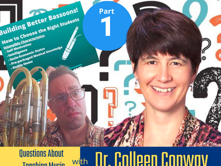 About Teaching Music with Dr. Colleen Conway Pt. 1