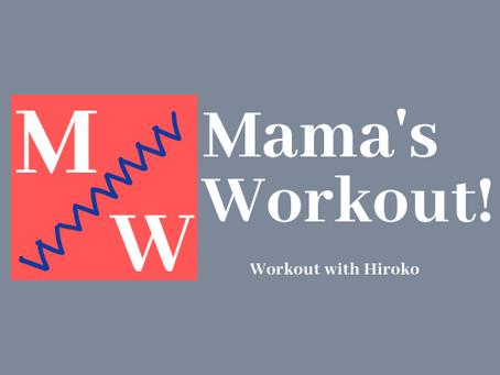 Mama's Workout!