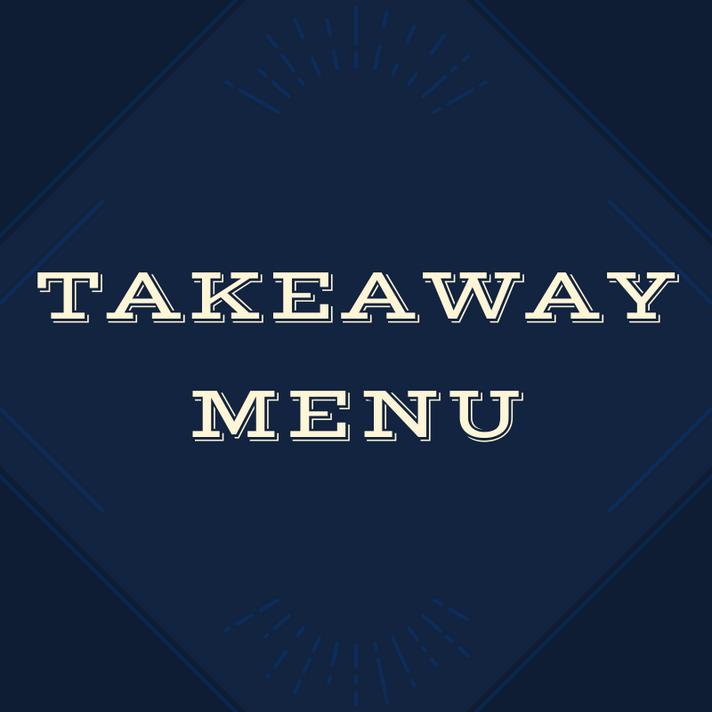 Click Here To View Takeaway Menu