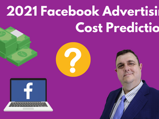 2021 Facebook Advertising Cost Predictions