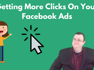 Getting More Clicks On Your Facebook Ads
