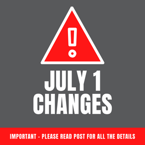 July 1st Changes...