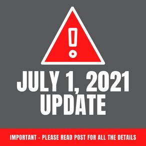 JULY 1, 2021 UPDATE