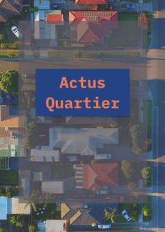 Actus Quartier