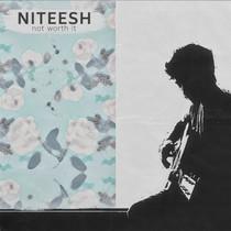Niteesh // Not Worth It [EP]