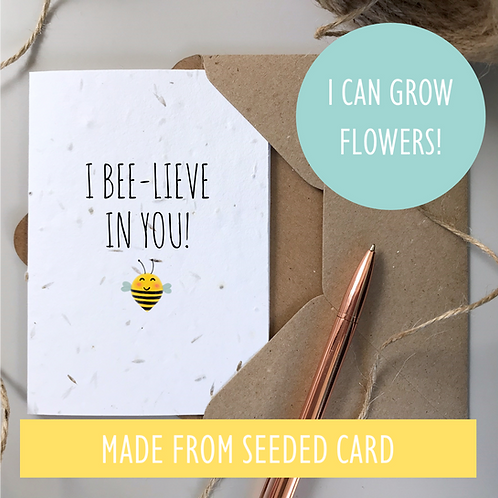 I Believe In You Bee Card - Seeded Card