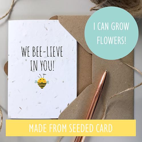 We Believe In You Bee Card - Seeded Card