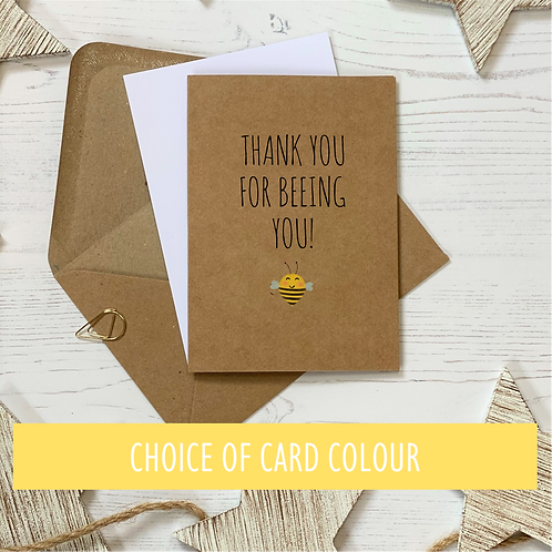 Thank You For Being You - Bee Card