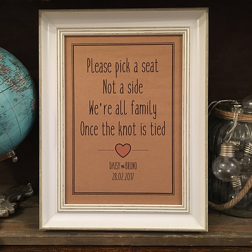 Personalised Wedding Sign, Pick a seat not a side, Choice of colour and size