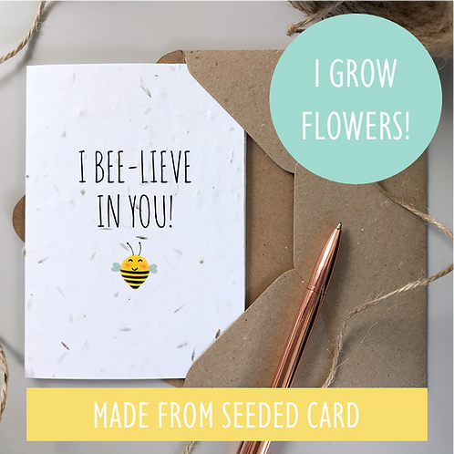 I Bee-lieve in You Card - Seeded