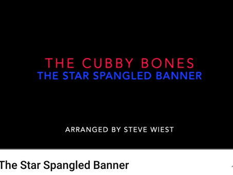 Star Spangled Banner Video by the Cubby Bones!