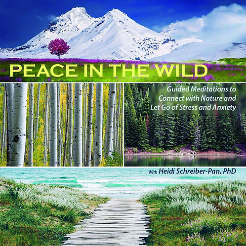 PEACE IN THE WILD - Guided Meditations to Connect with Nature
