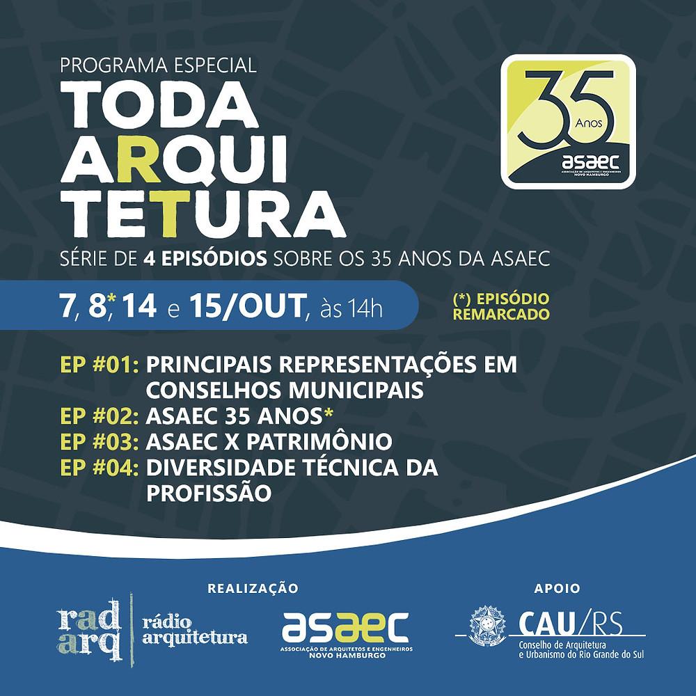 Programa Toda Arquitetura, ASAEC 35 anos