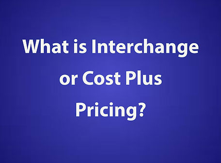 What-is-Interchange-or-Cost-Plus-Pricing