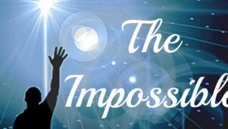 The Impossible Dream!