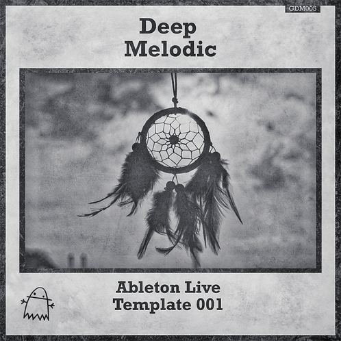 Ghost Digital Music - Ableton Live Deep Melodic Template