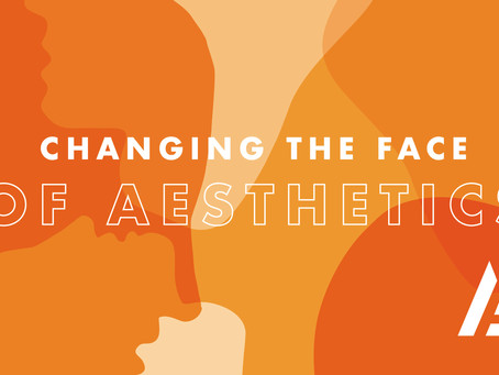 Changing the Face of Esthetics