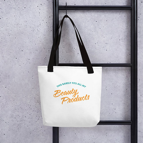 """This Barely Fits All of My Beauty Products"" Tote Bag"