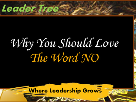 Why You Should LOVE the Word NO!