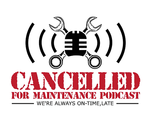 Cancelled for Maintenance Podcast