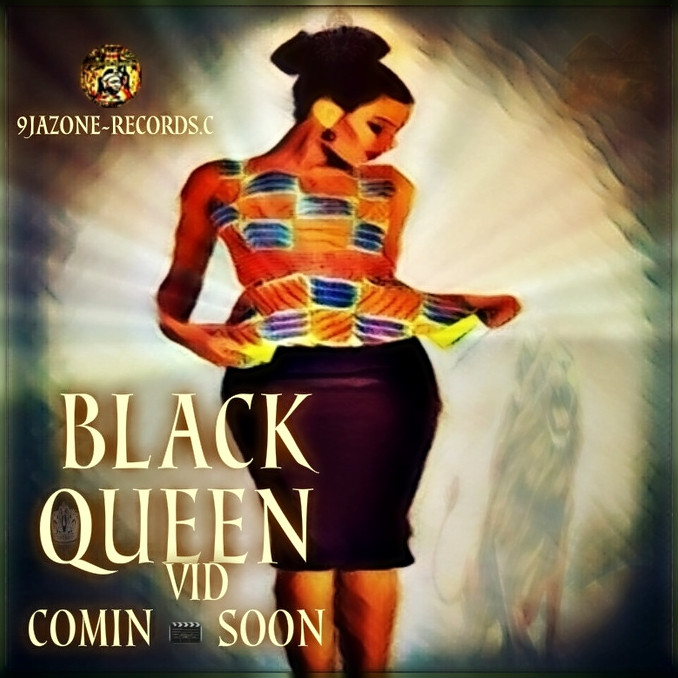 BLACK - QUEEN VID DROP'$ SOON