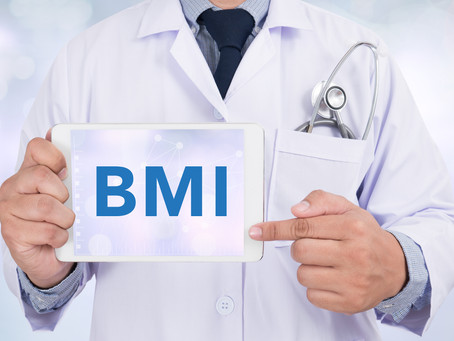 "Client: ""My Doctor says I'm obese or overweight according to my BMI"" (Body Mass Index). Is it tr"