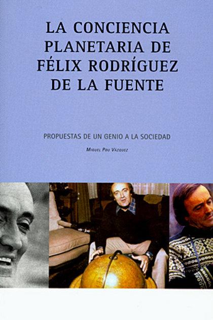 La conciencia planetaria. Félix Rodríguez de la Fuente