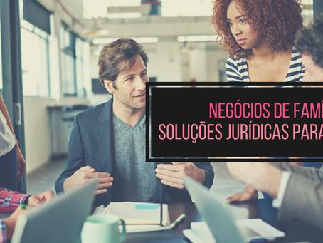 Negócios de família: soluções jurídicas para conflitos na empresa