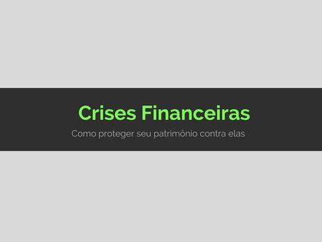 Como proteger seu patrimônio contra crises financeiras