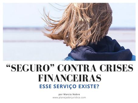 """""""Seguro"""" contra crises financeiras"""