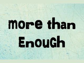 """""""More Than Enough"""""""