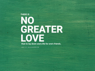 """No Greater Love"""
